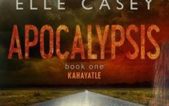 "Elle Casey's ""Apocalypsis"" gives a fresh take to dystopia"