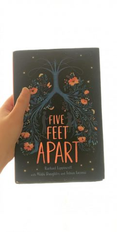 The book Five Feet Apart is pictured above. The picture on the cover is significant to the storyline. Photo by Evie Ansari.